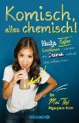 Cover-Bild zu Komisch, alles chemisch! von Nguyen-Kim, Mai Thi