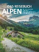 Cover-Bild zu Das Reisebuch Alpen von Hüsler, Eugen E.