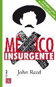 Cover-Bild zu México insurgente (eBook) von Reed, John