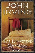 Cover-Bild zu The 158-Pound Marriage (eBook) von Irving, John