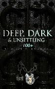 Cover-Bild zu DEEP, DARK & UNSETTLING: 100+ Gothic Classics in One Edition (eBook) von Hawthorne, Nathaniel