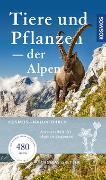 Cover-Bild zu Tiere & Pflanzen der Alpen von Gretler, Thomas