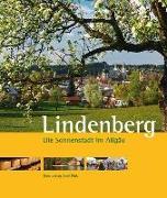 Cover-Bild zu Lindenberg - Die Sonnenstadt im Allgäu von Mittermeier, Peter