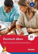 Cover-Bild zu Billina, Anneli: Wortschatz & Grammatik B1 (eBook)