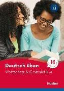 Cover-Bild zu Billina, Anneli: Deutsch üben: Wortschatz & Grammatik A1