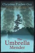 Cover-Bild zu Umbrella Mender (eBook) von Guy, Christine Fischer
