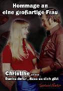 Cover-Bild zu Christine... Danke dafür, dass es dich gibt (eBook) von Fischer, Gerhard
