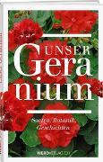 Cover-Bild zu Unser Geranium von Hächler, Beat