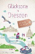 Cover-Bild zu Glücksorte in Dresden (eBook) von Fischer, Christine