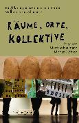 Cover-Bild zu Räume, Orte, Kollektive (eBook) von Heubach, Eva