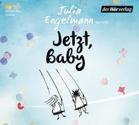 Cover-Bild zu Jetzt, Baby von Engelmann, Julia