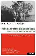 Cover-Bild zu Was glaubten die Deutschen zwischen 1933 und 1945? (eBook) von Puschner, Uwe (Beitr.)