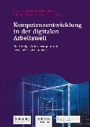 Cover-Bild zu Kompetenzentwicklung in der digitalen Arbeitswelt (eBook) von Dehnbostel, Peter (Hrsg.)