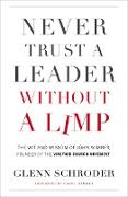 Cover-Bild zu Never Trust a Leader Without a Limp (eBook) von Schroder, Glenn