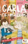 Cover-Bild zu Carla Chamäleon: Oh Schreck, ich bin weg! (eBook) von Gehm, Franziska
