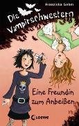Cover-Bild zu Die Vampirschwestern (Band 1) - Eine Freundin zum Anbeißen von Gehm, Franziska
