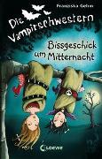 Cover-Bild zu Die Vampirschwestern (Band 8) - Bissgeschick um Mitternacht von Gehm, Franziska