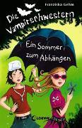 Cover-Bild zu Die Vampirschwestern (Band 9) - Ein Sommer zum Abhängen von Gehm, Franziska