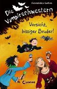 Cover-Bild zu Die Vampirschwestern (Band 11) - Vorsicht, bissiger Bruder! von Gehm, Franziska