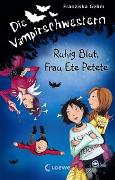 Cover-Bild zu Die Vampirschwestern (Band 12) - Ruhig Blut, Frau Ete Petete von Gehm, Franziska