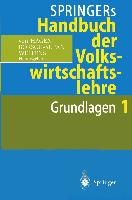 Cover-Bild zu Börsch-Supan, Axel (Hrsg.): Springers Handbuch der Volkswirtschaftslehre 1