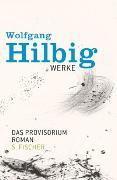 Cover-Bild zu Bd. 6: Werke, Band 6: Das Provisorium - Werke von Hilbig, Wolfgang