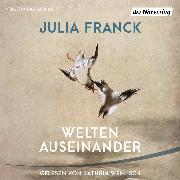 Cover-Bild zu Welten auseinander (Audio Download) von Franck, Julia