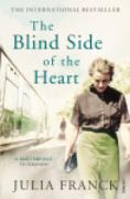 Cover-Bild zu The Blind Side of the Heart (eBook) von Franck, Julia