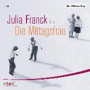 Cover-Bild zu Die Mittagsfrau (Audio Download) von Franck, Julia