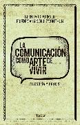 Cover-Bild zu La comunicación como arte de vivir (eBook) von Thun, Friedemann Schulz von