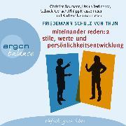 Cover-Bild zu Miteinander reden, Teil 2: Stile, Werte und Persönlichkeitsentwicklung - Differentielle Psychologie der Kommunikation (Audio Download) von Thun, Friedemann Schulz von