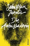 Cover-Bild zu Die Ambassadorin von Janata, Sebastian