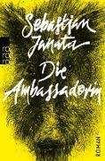 Cover-Bild zu Die Ambassadorin (eBook) von Janata, Sebastian