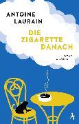 Cover-Bild zu Die Zigarette danach (eBook) von Laurain, Antoine