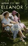 Cover-Bild zu Meine Zeit mit Eleanor (eBook) von Bloom, Amy