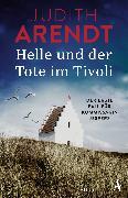 Cover-Bild zu Helle und der Tote im Tivoli (eBook) von Arendt, Judith