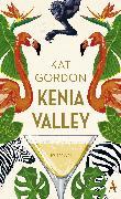 Cover-Bild zu Kenia Valley (eBook) von Gordon, Kat