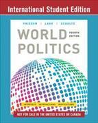 Cover-Bild zu World Politics von Frieden, Jeffry A. (Harvard University)