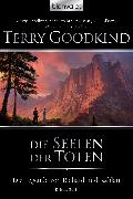 Cover-Bild zu Die Legende von Richard und Kahlan 03 (eBook) von Goodkind, Terry
