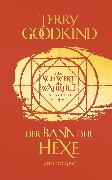 Cover-Bild zu Der Bann der Hexe - Das Schwert der Wahrheit (eBook) von Goodkind, Terry