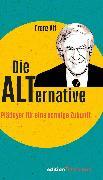 Cover-Bild zu Die Alternative (eBook) von Alt, Franz