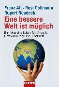 Cover-Bild zu Eine bessere Welt ist möglich (eBook) von Alt, Franz