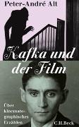 Cover-Bild zu Kafka und der Film von Alt, Peter-André