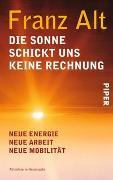 Cover-Bild zu Die Sonne schickt uns keine Rechnung von Alt, Franz