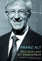 Cover-Bild zu Deutschland ist erneuerbar von Alt, Franz