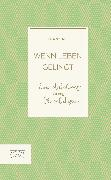 Cover-Bild zu Wenn Leben gelingt (eBook) von Alt, Franz