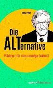 Cover-Bild zu Die Alternative von Alt, Franz