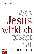 Cover-Bild zu Was Jesus wirklich gesagt hat (eBook) von Alt, Franz