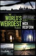Cover-Bild zu The World's Weirdest Places (eBook) von Redfern, Nick