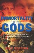 Cover-Bild zu Immortality of the Gods (eBook) von Redfern, Nick